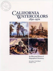 California Watercolors 1850 - 1970, a California art book, CaliforniaWatercolor.com