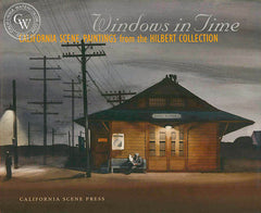 Windows in time, California Scene Paintings book, a California art book, CaliforniaWatercolor.com