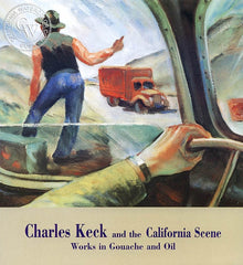 Charles F. Keck and the California Scene, Works in Gouache and Oil, a California art book, CaliforniaWatercolor.com