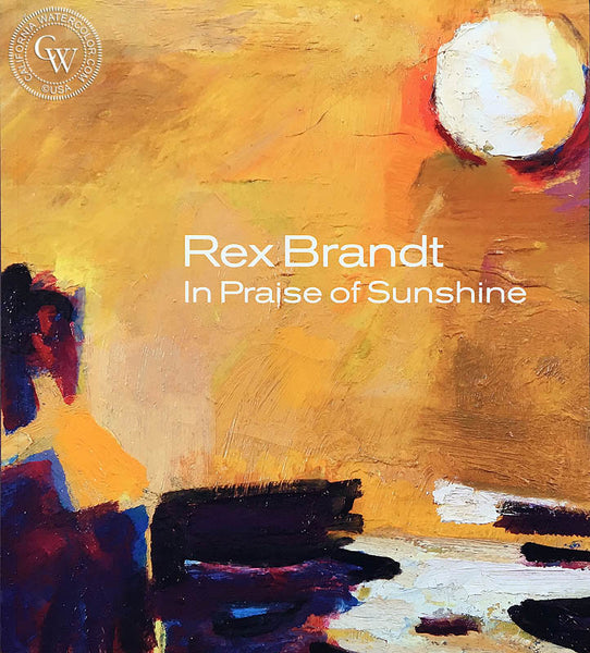 Rex Brandt in Praise of Sunshine