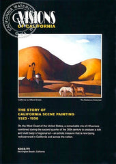 VISIONS OF CALIFORNIA, The Story of California Scene Painting 1925 - 1950, a California art DVD, CaliforniaWatercolor.com