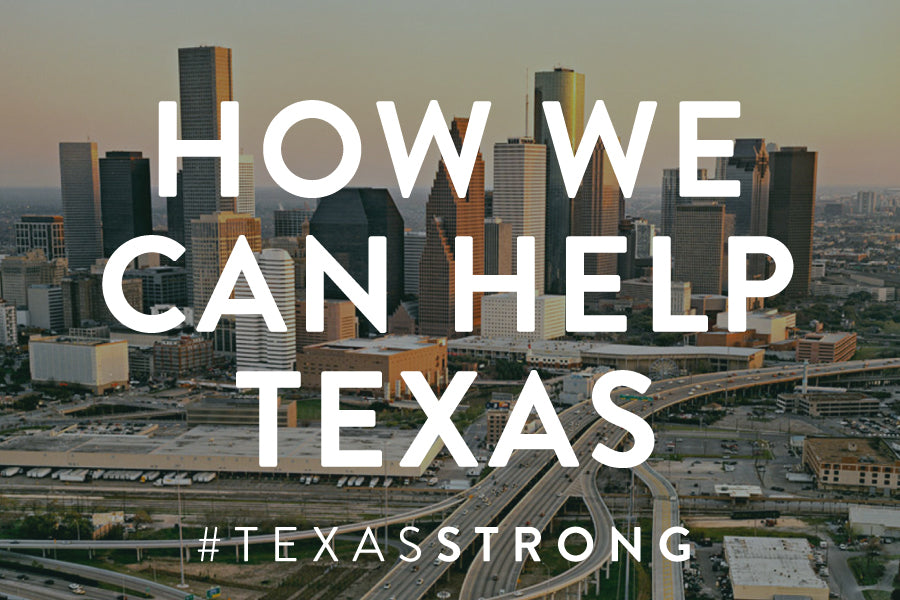 Texas Flood 2017: How We Can Help