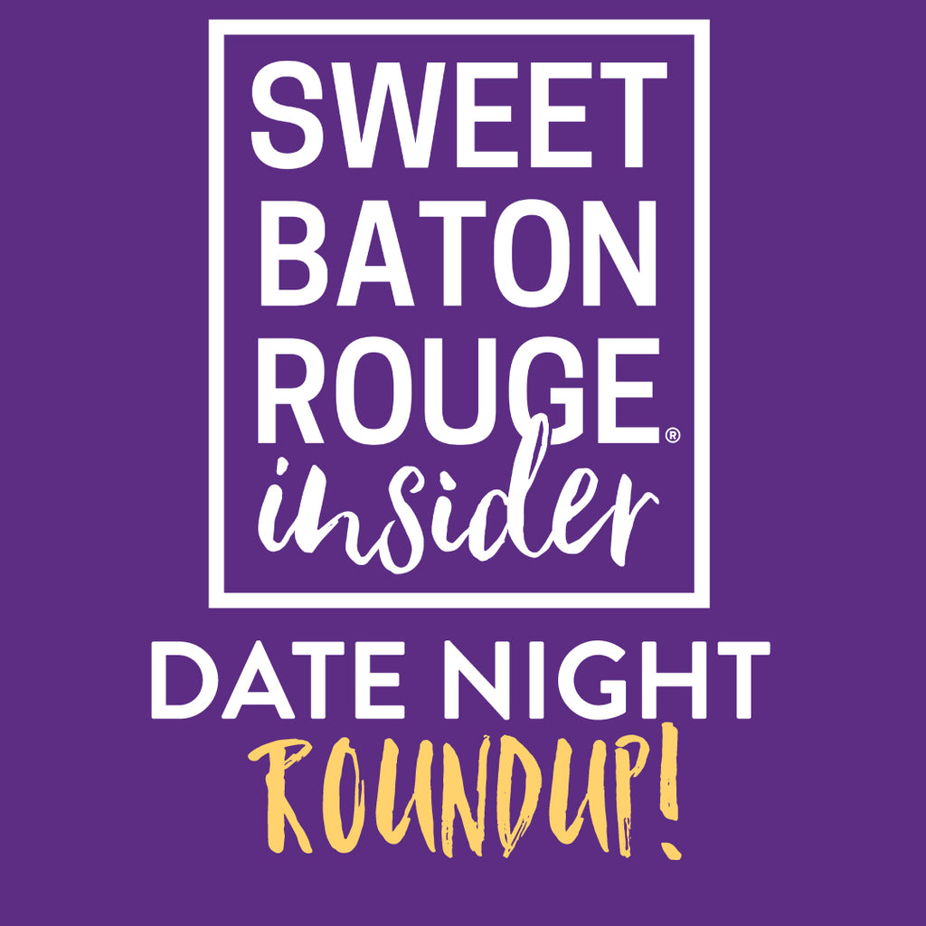 Dating ideas in baton rouge