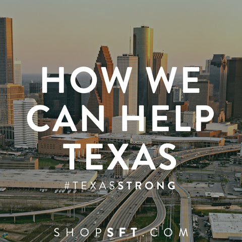https://www.shopsft.com/blogs/lifestyle/texas-flood-2017-how-we-can-help