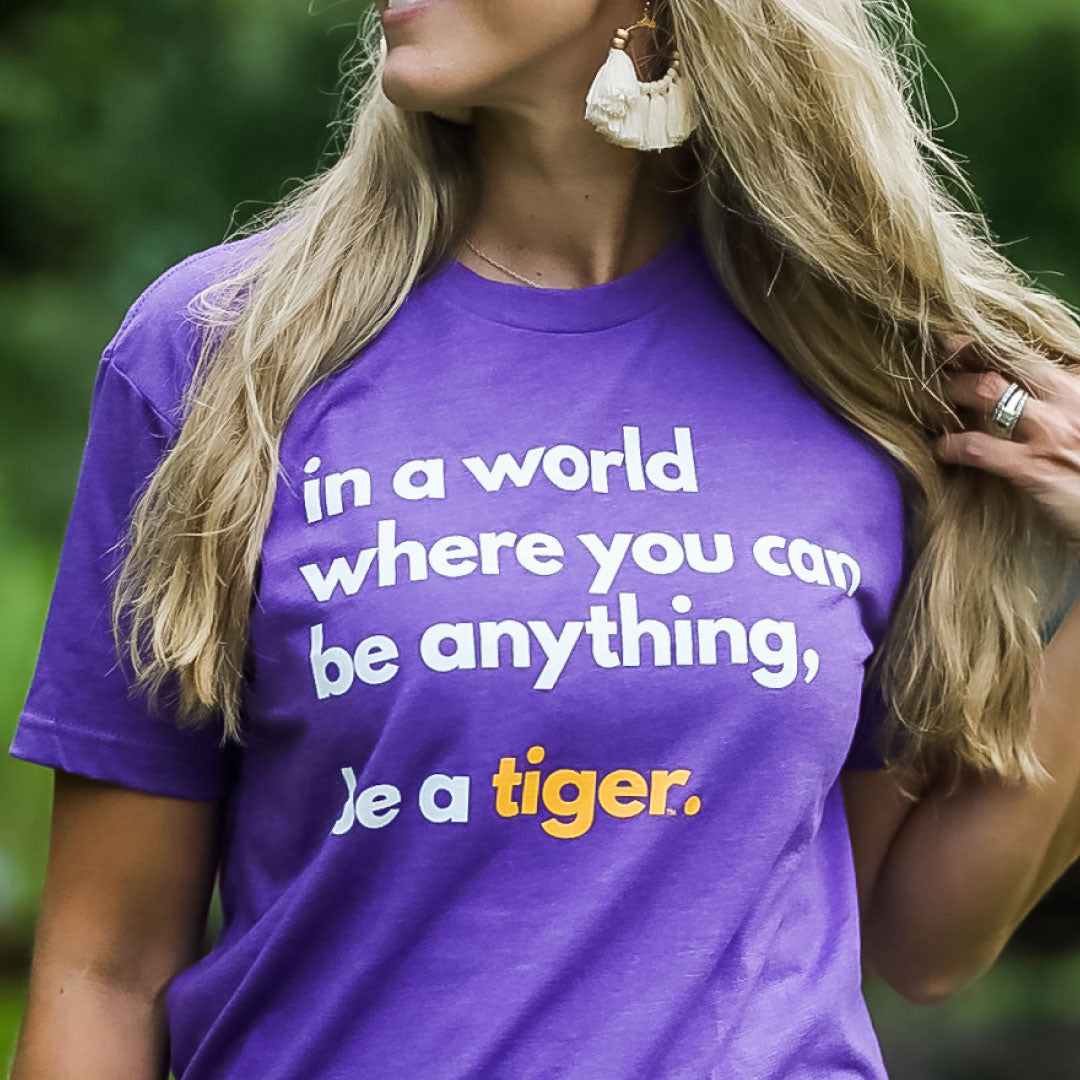 LSU Be A Tiger Tee | Gameday | SFT