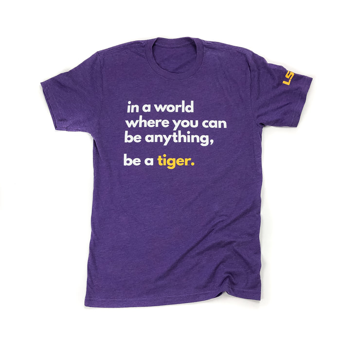 LSU Be A Tiger T-shirt