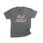 Blush & Bashful© T-Shirt