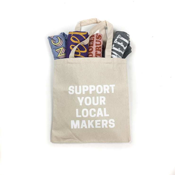 Support Your Local Makers Tote Bag
