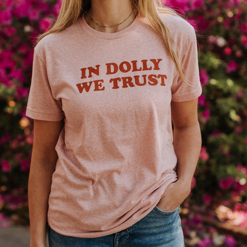 In Dolly We Trust T-shirt by Sweet Baton Rouge Louisiana Apparel Co