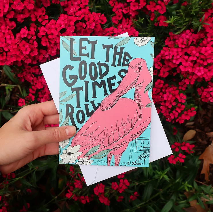 Aline Prints + Design Spoonbill Let The Good Times Roll Greeting Card
