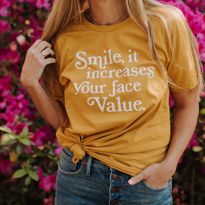 Smile It Increases Your Face Value T-shirt by Sweet Baton Rouge Louisiana Apparel Co