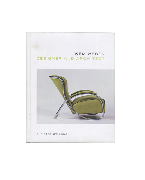 Kem Weber, Designer and Architect — Christopher Long