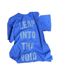LEAP INTO THE VOID T-Shirt