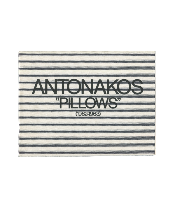 "Antonakos — ""Pillows"" (1962-1963)"