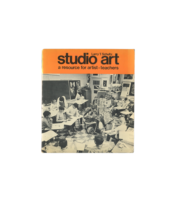 Studio Art, a resource for artist - teachers - Larry T. Schultz