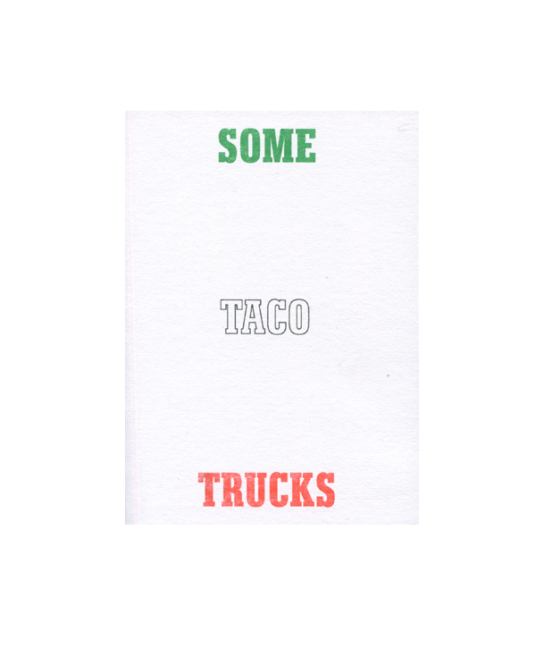 Some Taco Trucks - Tron Martinez