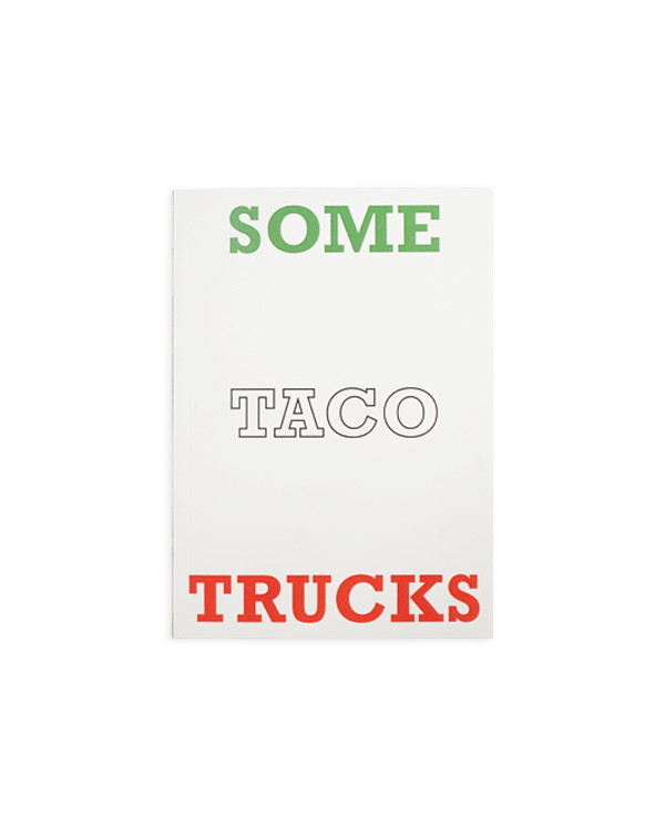 Some Taco Trucks - Tron Martínez
