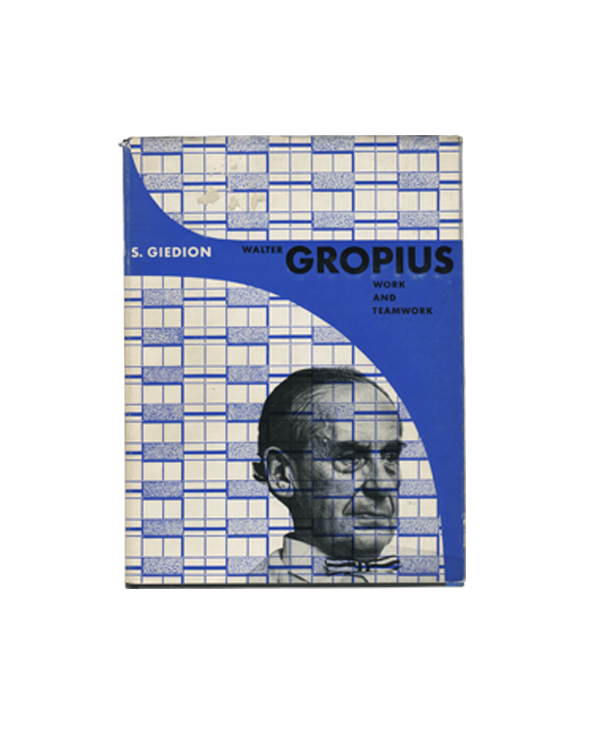 Walter Gropius, Work and Teamwork — S. Giedion