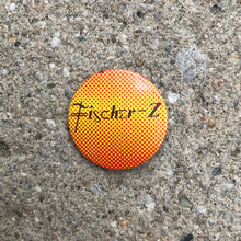 Load image into Gallery viewer, FISCHER-Z 80'S BUTTON BADGE