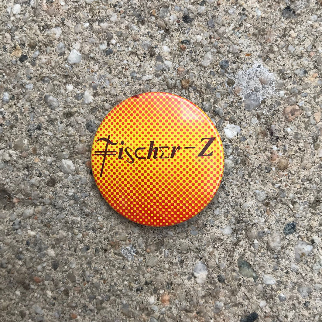 FISCHER-Z 80'S BUTTON BADGE