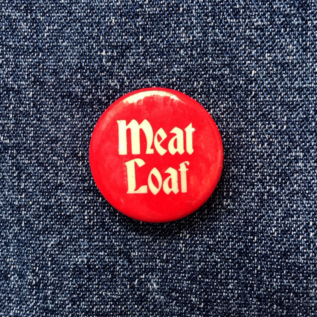 MEAT LOAF 80'S PIN BADGE