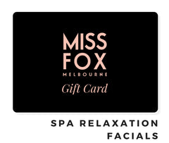 MISS FOX Gift Cards: Spa Relaxation Facials