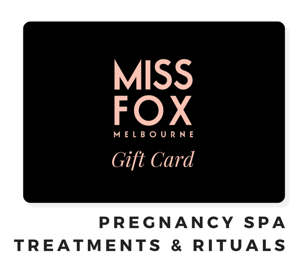MISS FOX Gift Cards: Pregnancy Spa Treatments and Rituals