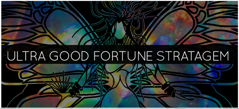 ULTRA GOOD FORTUNE STRATAGEM