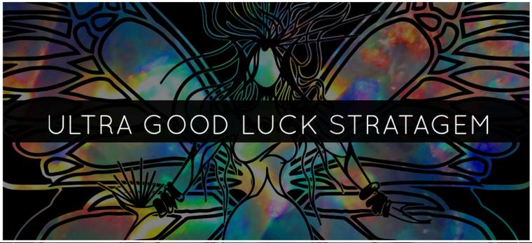 ULTRA GOOD LUCK STRATAGEM