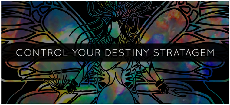 CONTROL YOUR DESTINY STRATAGEM