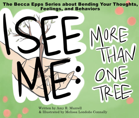 Becca Epps I See Me: ACT Childrens Book