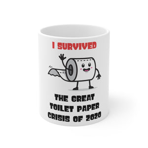 I Survived The Great Toilet Paper Crisis Of 2020 Coffee Mug - GenieMania Fr