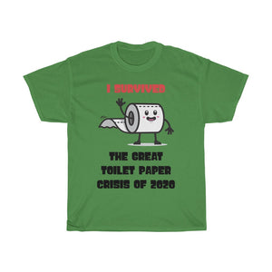 I Survived The Great Toilet Paper Crisis Of 2020 - Tee (UNISEX) - GenieMania Fr
