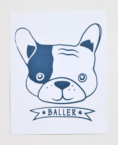 Baller - French Bulldog screen print on recycled paper, 11x14