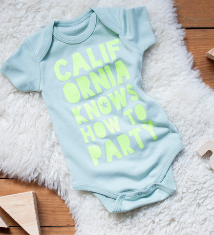 California Knows How to Party - hand printed, organic bodysuit