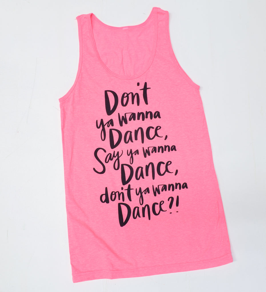 Don't Ya Wanna Dance - unisex tank - sale