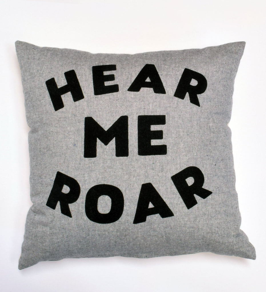 Hear Me Roar - 16x16 pillow case - sale