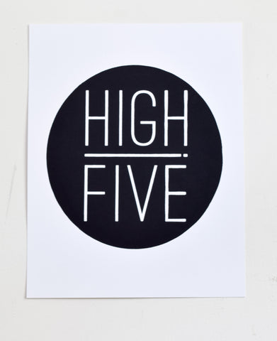 High Five! - black screen print on recycled paper, 11x14