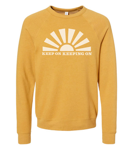 Keep On Keeping On - adult sweatshirt