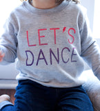 Let's Dance!- kids sweatshirt
