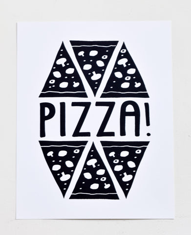 Pizza! - black screen print on recycled paper, 11x14