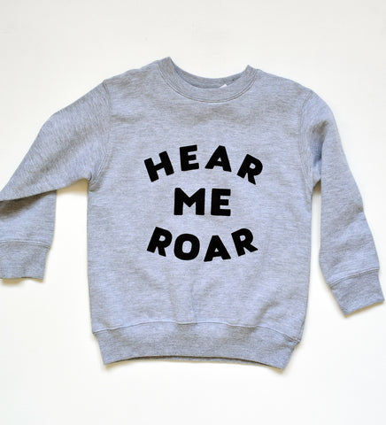 Hear me Roar - kids sweatshirt