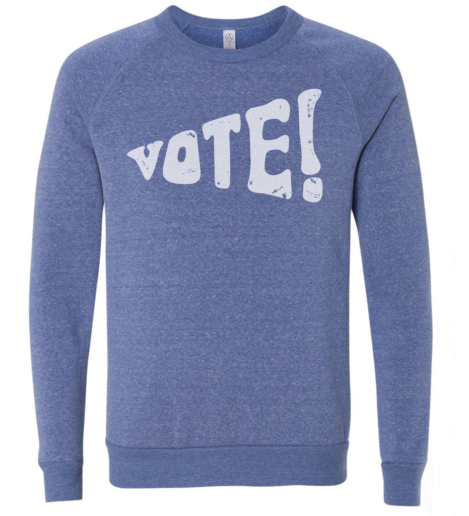 Vote! - adult sweatshirt