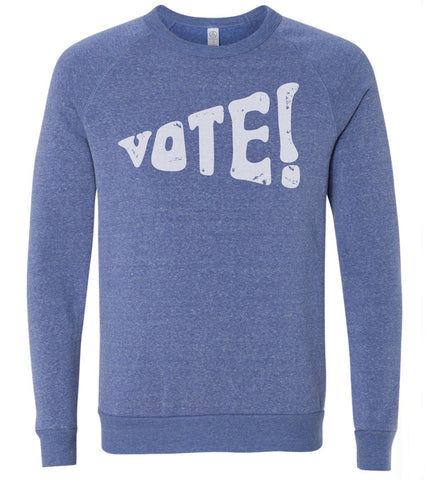 Vote! - adult, unisex sweatshirt