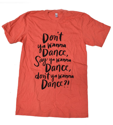 Wanna Dance- unisex t-shirt - S - sale
