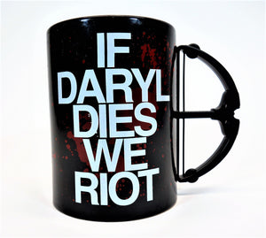 "AMC's The Walking Dead ""If Daryl Dies We Riot"" Coffee Mug"