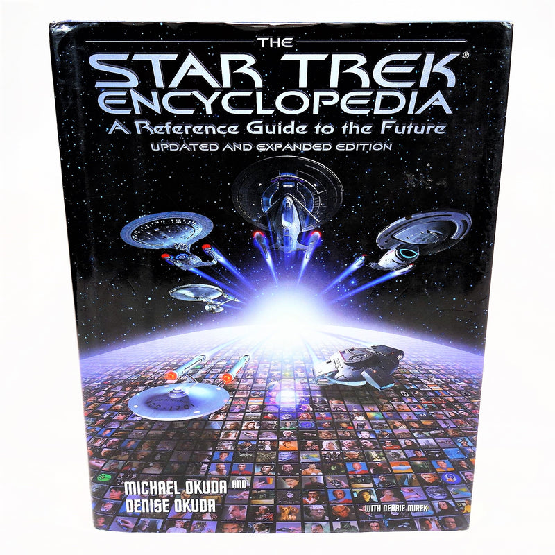 The Star Trek Encyclopedia a Reference Guide to the Future Updated and Expanded Edition