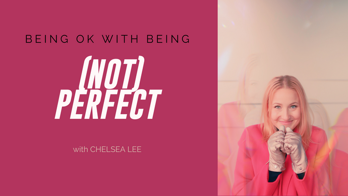 Being ok with being (NOT) perfect