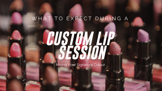 Everything you wanna know about CUSTOM LIP SESSIONS