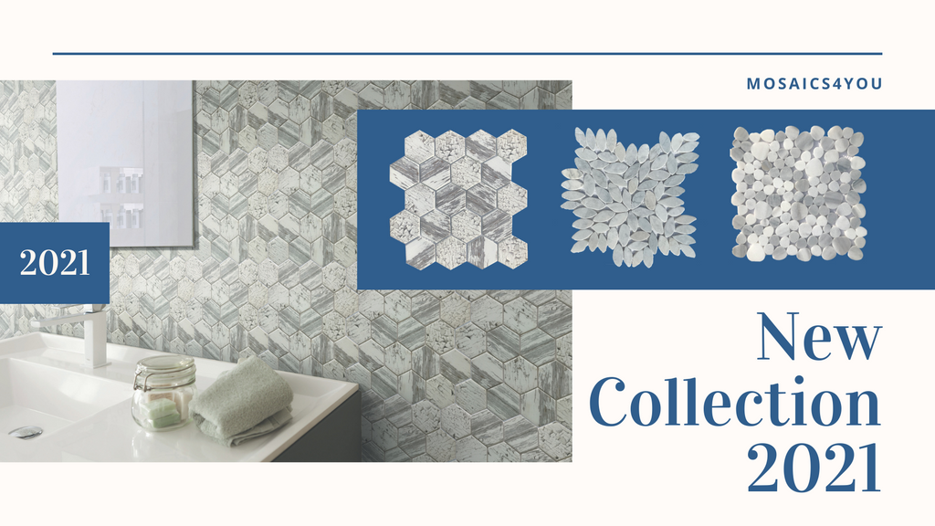Shop the New 2021 Mosaics4You Collection